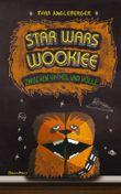 Star Wars Wookiee - Zwischen Himmel und Hölle