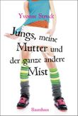 """Buch in der Ähnliche Bücher wie """"Jungs sind wie Kaugummi - süß und leicht um den Finger zu wickeln"""" - Wer dieses Buch mag, mag auch... Liste"""