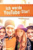 Ich werde YouTube-Star! (K.L.A.R.-Taschenbuch)