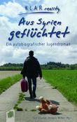 Aus Syrien geflüchtet: Ein autobiografischer Jugendroman