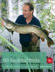 99 Raubfischtricks