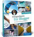 Fotografieren für Blogger
