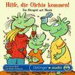 Hilfe, die Olchis kommen! - Ein Hörspiel mit Musik