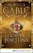 Das Lächeln der Fortuna: Historischer Roman