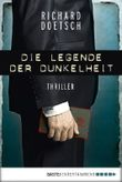 Die Legende der Dunkelheit: Thriller