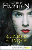 Blinder Hunger: Ein Anita Blake Roman