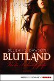 Blutland - Von der Leidenschaft gerufen: Roman