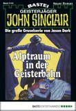 John Sinclair - Folge 0144: Alptraum in der Geisterbahn