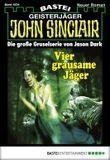 John Sinclair - Folge 1834: Vier grausame Jäger