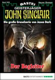 John Sinclair - Folge 1838: Der Begleiter