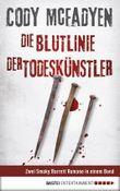 Die Blutlinie / Der Todeskünstler