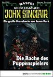 John Sinclair - Folge 1858: Die Rache des Puppenspielers