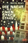 Die Nacht, als Gwen Stacy starb