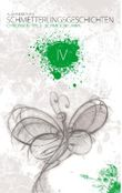 Schmetterlingsgeschichten - The White Edition: Chronik IV - Schmoon Lawa