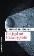Die Jagd auf Hitlers Schädel