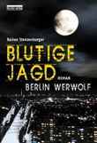 """Buch in der Ähnliche Bücher wie """"Berlin Werwolf - Rache"""" - Wer dieses Buch mag, mag auch... Liste"""
