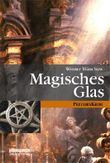 Magisches Glas: PreußenKrimi (berlin.krimi.verlag)