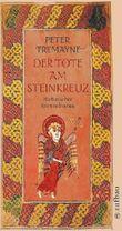 Der Tote am Steinkreuz: Historischer Kriminalroman (Schwester Fidelma ermittelt)