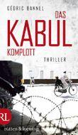 Das Kabul-Komplott: Thriller
