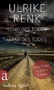Echo des Todes und Lohn des Todes: Zwei Thriller in einem E-Book