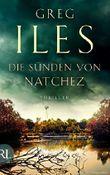 Die Sünden von Natchez: Thriller (Penn Cage Trilogie 3)