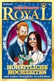 Lustiges Taschenbuch Royal - Hoheitliche Hochzeiten