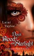 Zwischen den Welten - Days of Blood and Starlight