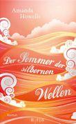 Der Sommer der silbernen Wellen