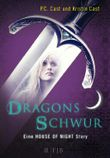 House of Night Story / Dragons Schwur