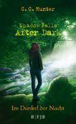 Shadow Falls - After Dark: Im Dunkel der Nacht