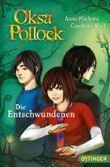 Oksa Pollock. Die Entschwundenen
