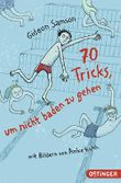 70 Tricks, um nicht baden zu gehen
