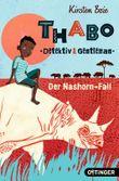 Thabo: Detektiv und Gentleman. Der Nashorn-Fall