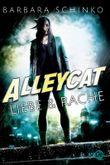 Alleycat - Liebe & Rache