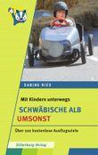 Mit Kindern unterwegs - Schwäbische Alb umsonst