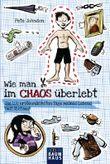 Wie man im Chaos überlebt