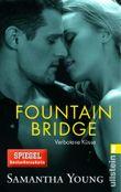 Fountain Bridge - Verbotene Küsse