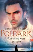 Poldark - Abschied von gestern: Roman (Poldark-Saga 1)