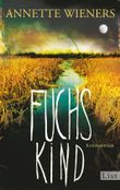 Fuchskind: Kriminalroman (Ein Gesine-Cordes-Krimi 2)