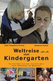 Weltreise statt Kindergarten