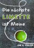 Die nächste Limette ist Meine