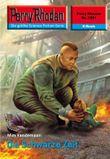 """Perry Rhodan 2391: Die Schwarze Zeit (Heftroman): Perry Rhodan-Zyklus """"Terranova"""" (Perry Rhodan-Erstauflage)"""