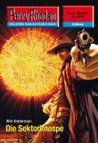 """Perry Rhodan 2586: Die Sektorknospe (Heftroman): Perry Rhodan-Zyklus """"Stardust"""" (Perry Rhodan-Erstauflage)"""