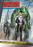 """Perry Rhodan 2619: Planet der Formatierer (Heftroman): Perry Rhodan-Zyklus """"Neuroversum"""" (Perry Rhodan-Erstauflage)"""