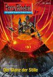 """Perry Rhodan 2675: Der Glanz der Stille (Heftroman): Perry Rhodan-Zyklus """"Neuroversum"""" (Perry Rhodan-Erstauflage)"""