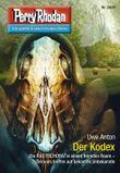"Perry Rhodan 2801: Der Kodex (Heftroman): Perry Rhodan-Zyklus ""Die Jenzeitigen Lande"" (Perry Rhodan-Erstauflage)"