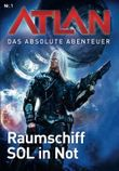 Atlan - Abenteuer der SOL 1: Raumschiff SOL in Not