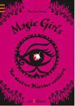Magic Girls - Von dunklen Mächten entführt