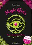 Magic Girls - Der verhängnisvolle Fluch / Das magische Amulett