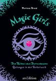 Magic Girls - Das Rätsel des Dornenbaums - Gefangen in der Unterwelt